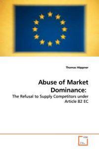 Abuse of Market Dominance