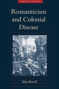 Romanticism and Colonial Disease