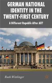 German National Identity in the Twenty-First Century