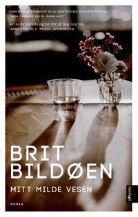 Mitt milde vesen - Brit Bildøen   Inprintwriters.org