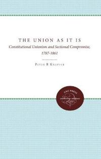 The Union As It Is