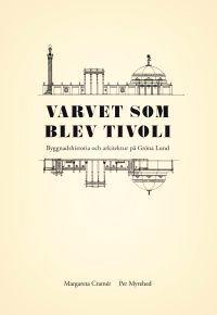 VARVET SOM BLEV TIVOLI