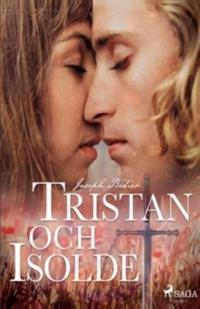 Tristan och Isolde - Joseph Bédier pdf epub