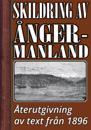 Skildring av Ångermanland år 1896 – Återutgivning av historisk text