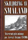 Skildring av Småland – Återutgivning av text från 1896