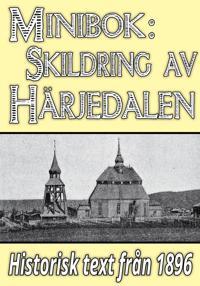Minibok: Skildring av Härjedalen – Återutgivning av text från 1896