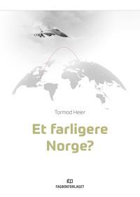 Et farligere Norge? - Tormod Heier   Ridgeroadrun.org