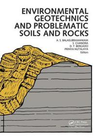 Environmental Geotechnics and Problematic Soils and Rocks