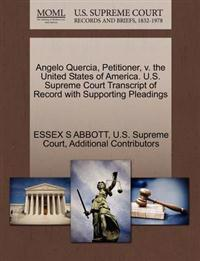 Angelo Quercia, Petitioner, V. the United States of America. U.S. Supreme Court Transcript of Record with Supporting Pleadings