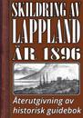 Skildring av Lappland – Återutgivning av text från 1896