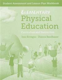Elementary Physical Education - Assessment and Lesson Plan