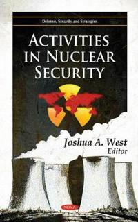 Activities in Nuclear Security