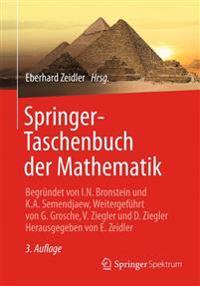 Springer-Taschenbuch Der Mathematik: Begründet Von I.N. Bronstein Und K.A. Semendjaew Weitergeführt Von G. Grosche, V. Ziegler Und D. Ziegler Herausge