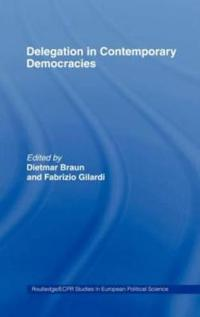 Delegation In Contemporary Democracies