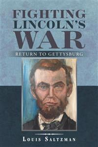 Fighting Lincoln's War