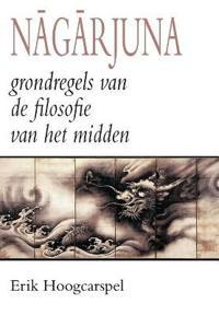 Nagarjuna; Grondregels Van de Filosofie Van Het Midden