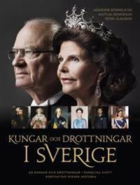 Kungar och drottningar i Sverige - Adrienne Bönnelyche, Mattias Henrikson, Peter Olausson | Laserbodysculptingpittsburgh.com