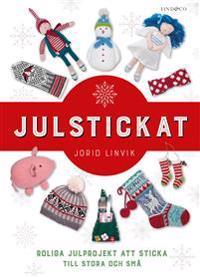Julstickat - Roliga julprojekt att sticka till stora och små