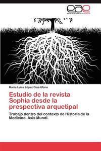 Estudio de La Revista Sophia Desde La Prespectiva Arquetipal