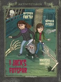 I Jacks fotspår : Mystiska fakta, gåtfulla pyssel och magiska varelser!