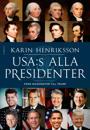USA:s alla presidenter - Från Washington till Trump