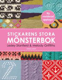 Stickarens stora mönsterbok: En inspirerande handbok med 300 mönster - Lesley Stanfield, Melody Griffiths | Laserbodysculptingpittsburgh.com