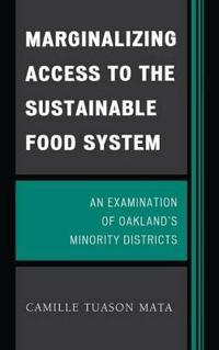 Marginalizing Access to the Sustainable Food System