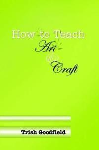How to Teach Art & Craft