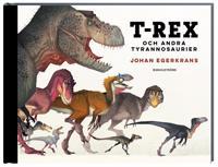 T-Rex : och andra tyrannosaurier