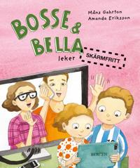 Bosse & Bella leker skärmfritt