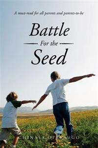 Battle for the Seed