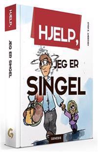 Hjelp, jeg er singel - Svein E. Andersen | Inprintwriters.org