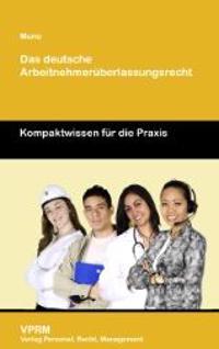 Das deutsche Arbeitnehmerüberlassungsgesetz