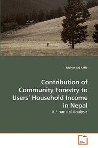 Contribution of Community Forestry to Users' Household Income in Nepal