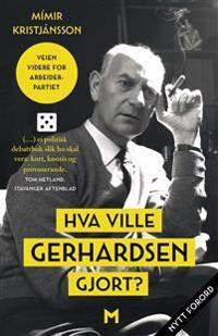Hva ville Gerhardsen gjort? - Mímir Kristjánsson | Ridgeroadrun.org
