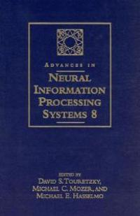 Advances in Neural Information Processing Systems 8