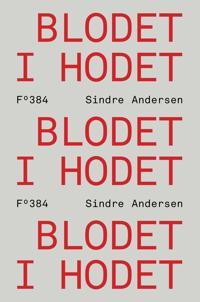 Blodet i hodet - Sindre Andersen | Inprintwriters.org