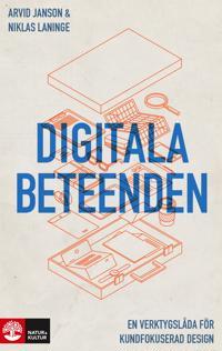 Digitala beteenden : En verktygslåda för kundfokuserad design
