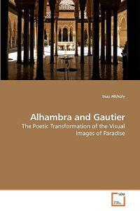 Alhambra and Gautier