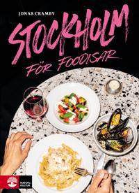 Stockholm för foodisar - Jonas Cramby pdf epub