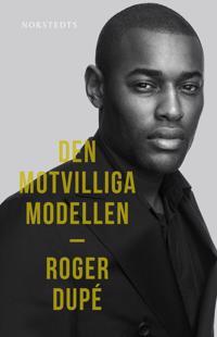 Den motvilliga modellen - Roger Dupé, Leone Milton | Laserbodysculptingpittsburgh.com