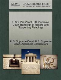 U S V. Van Zandt U.S. Supreme Court Transcript of Record with Supporting Pleadings