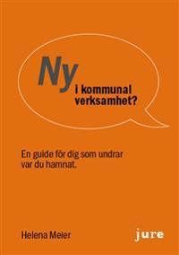 Ny i kommunal verksamhet? En guide för dig som undrar var du hamnat - Helena Meier | Laserbodysculptingpittsburgh.com