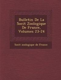 Bulletin de La Soci T Zoologique de France, Volumes 23-24