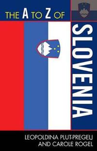 The A to Z of Slovenia