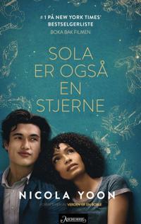 Sola er også en stjerne - Nicola Yoon | Ridgeroadrun.org