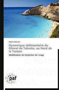 Dynamique S�dimentaire Du Littoral de Tabarka, Au Nord de la Tunisie