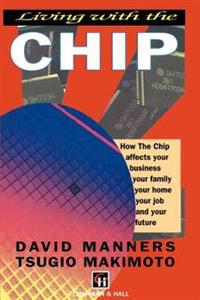 Living With the Chip
