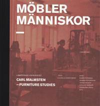 Möbler människor : Carl Malmsten - Furniture Studies