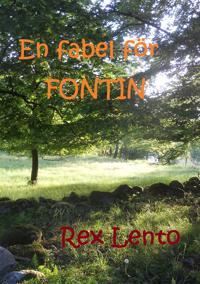 En fabel för Fontin